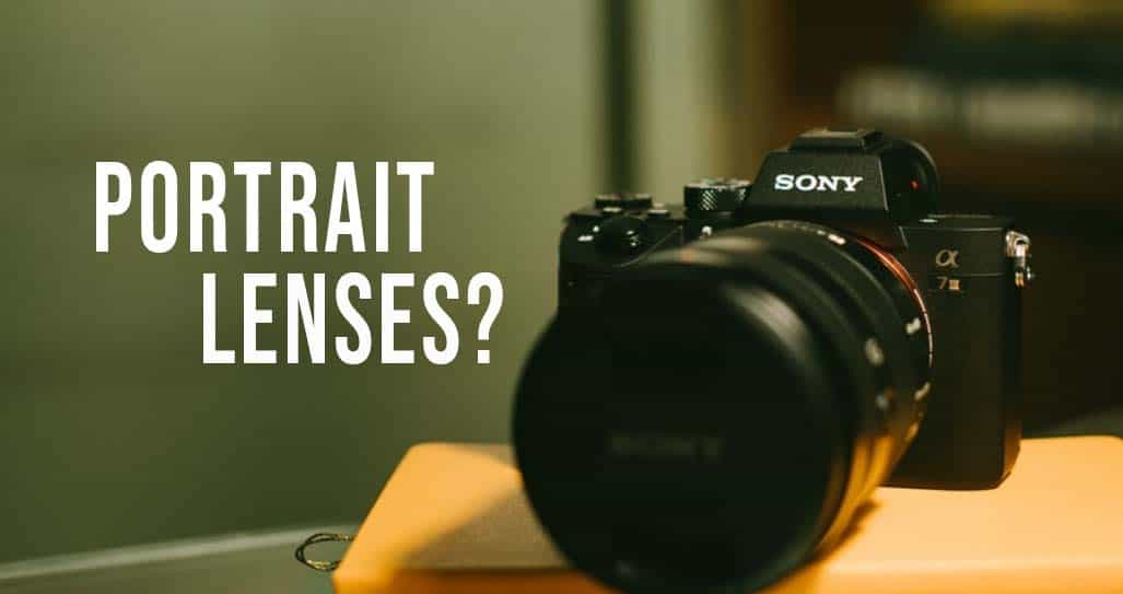 Best Portrait Lenses for Sony E-mount Full Frame